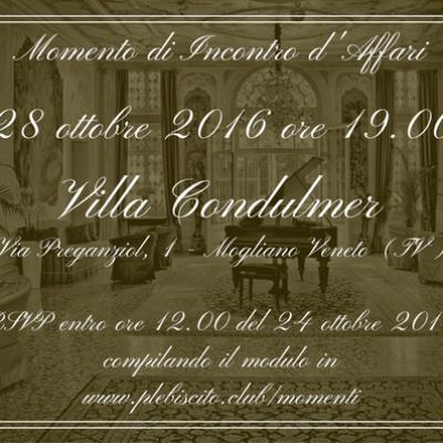 Momento di Incontro d'Affari in Villa Condulmer – Venerdì 28 ottobre 2016 ore 19.00