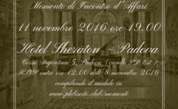 Momento di Incontro d'Affari a Padova, Hotel Sheraton – Venerdì 11 novembre 2016 ore 19.00