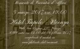 Momento di Incontro d'Affari a Vicenza, Hotel Tiepolo – Venerdì 3 marzo 2017 ore 19.00
