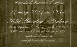 Momento di Incontro d'Affari a Padova, Hotel Sheraton – Venerdì 17 marzo 2017 ore 19.00